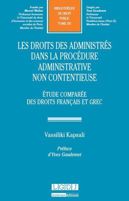Kapsali_PhD_les-droits-des-administres-dans-la-procedure-administrative-non-contentieuse-etude-comparee-des-droits-francais-et-grec